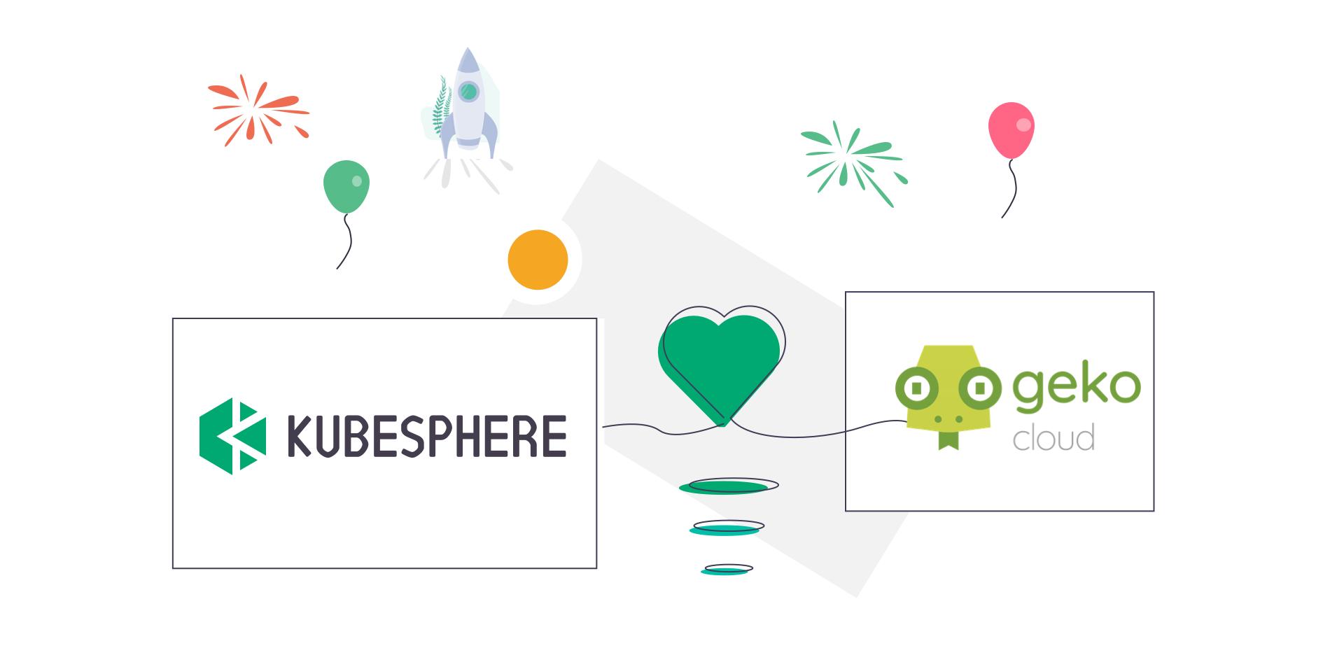 Geko and KubeSphere Build Partnership